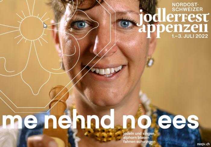 31. Nordostschweizer Jodlerfest Appenzell 1. bis 3. Juli 2022